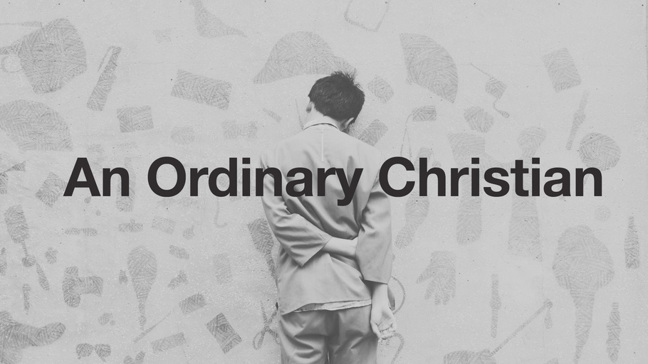 An Ordinary Christian