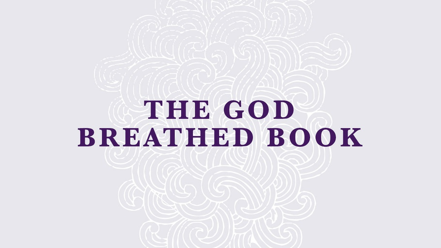 The God Breathed Book